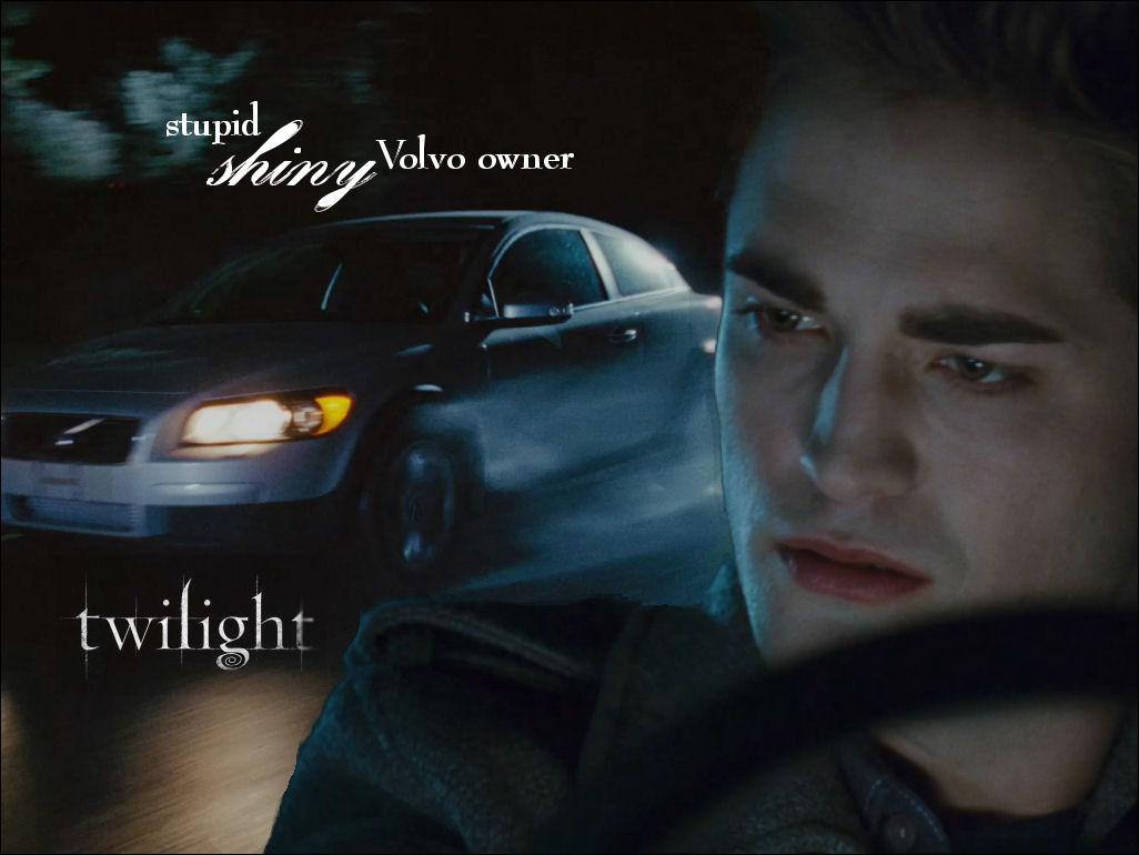 stupid shiny volvo owner - Alacakaranl�k [Twilight] Avatarlar�..imzalar�...