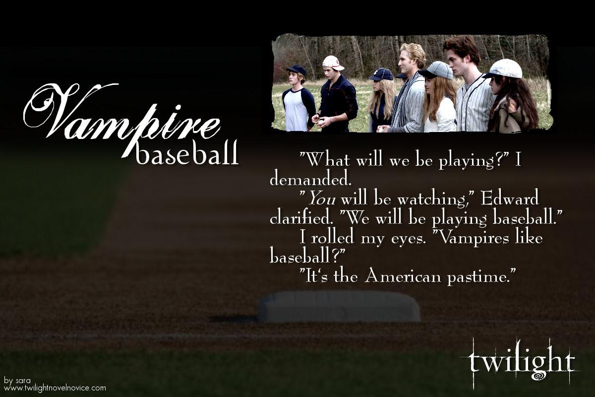 Baseball Quote Vampires Like Baseball