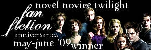 Novel Novice Twilight May-June '09 winner